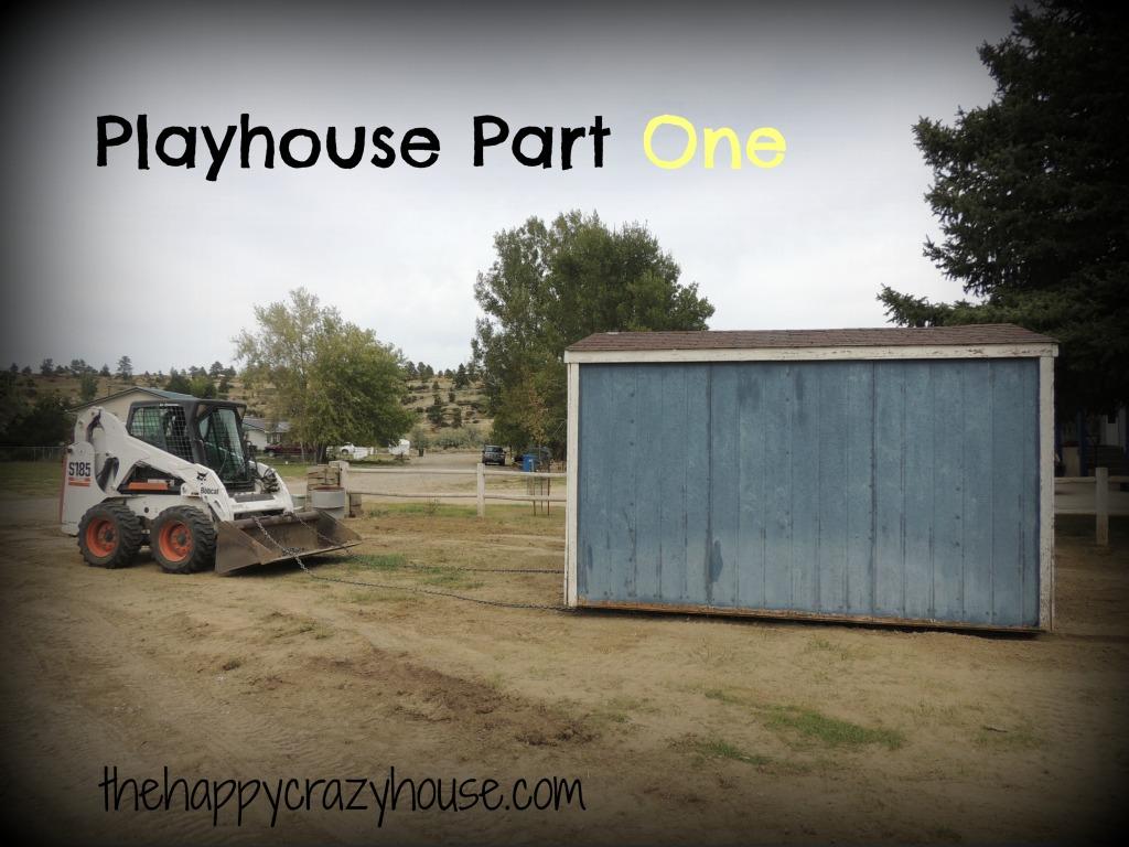 Playhouse Part 1